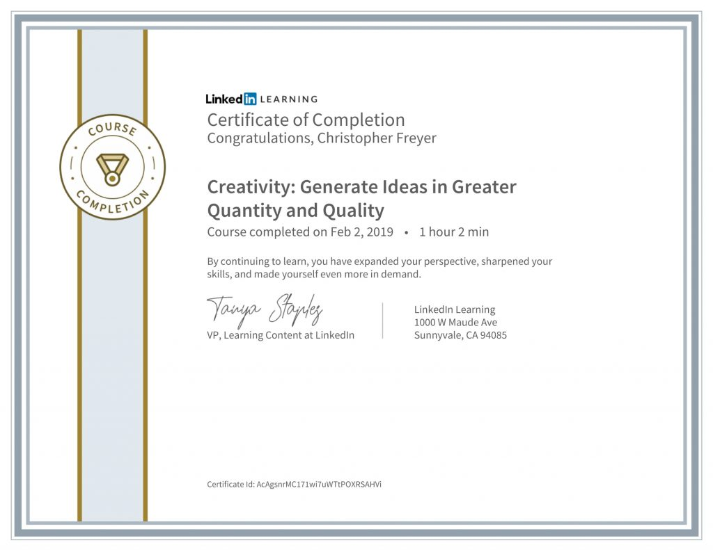 CertificateOfCompletion_Creativity_ Generate Ideas in Greater Quantity and Quality-Chris-Freyer-1