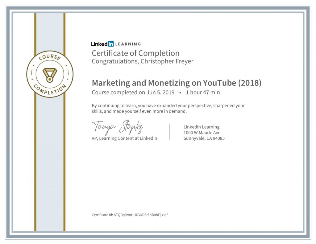 CertificateOfCompletion_Marketing and Monetizing on YouTube (2018)-Chris-Freyer-1
