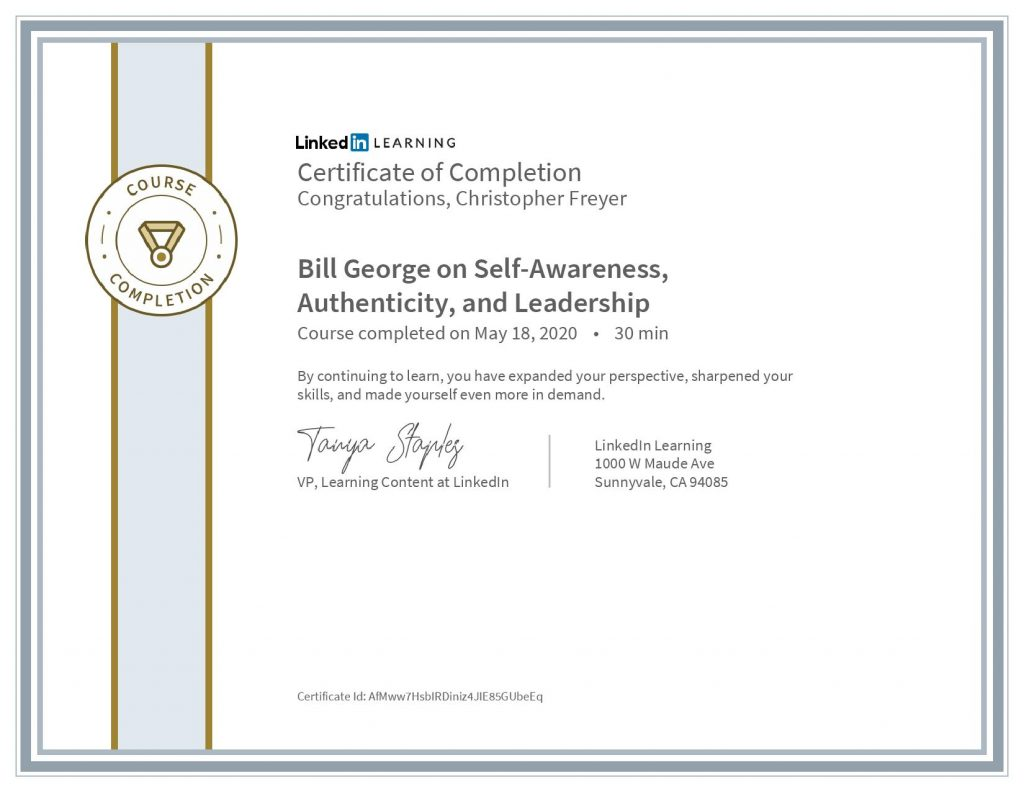 chris-freyer-CertificateOfCompletion_Bill George on Self-Awareness, Authenticity, and Leadership